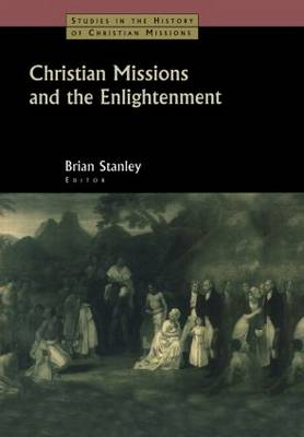 Christian Missions and the Enlightenment (Hardback)