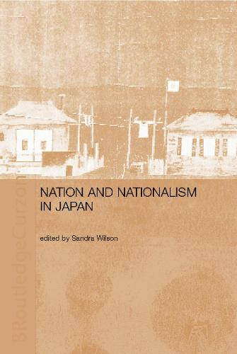 Nation and Nationalism in Japan (Hardback)