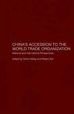 China's Accession to the World Trade Organization: National and International Perspectives (Hardback)