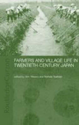 Farmers and Village Life in Japan (Hardback)