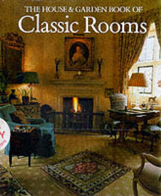 House and Garden Book of Classic Rooms,The (Hardback)