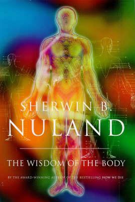 Wisdom Of The Body (Hardback)