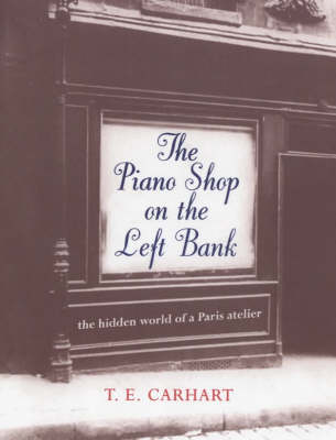 The Piano Shop on the Left Bank (Hardback)
