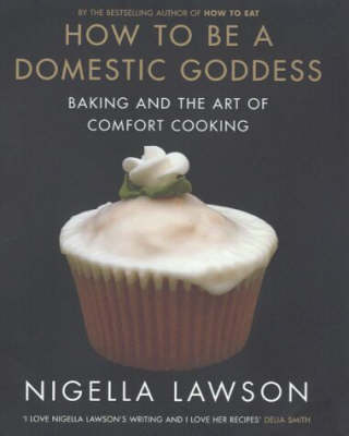 How To Be A Domestic Goddess (Hardback)