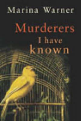 Murderers I Have Known (Hardback)