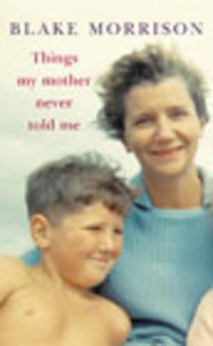 Things My Mother Never Told Me (Hardback)