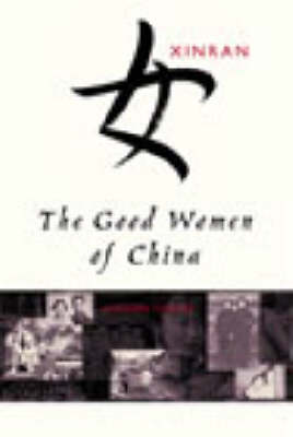 The Good Women Of China: Hidden Voices (Paperback)