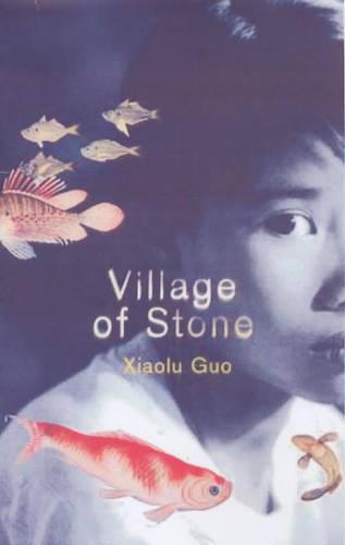 Village of Stone (Hardback)