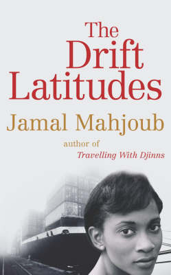 The Drift Latitudes (Hardback)