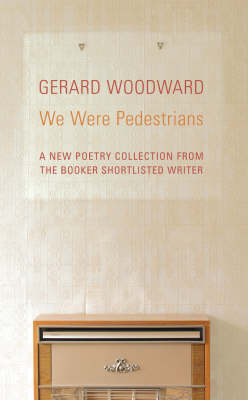 We Were Pedestrians (Paperback)