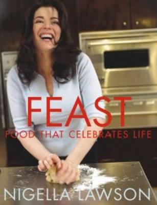 Feast: Food That Celebrates Life (Paperback)