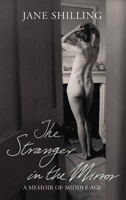 The Stranger in the Mirror (Hardback)