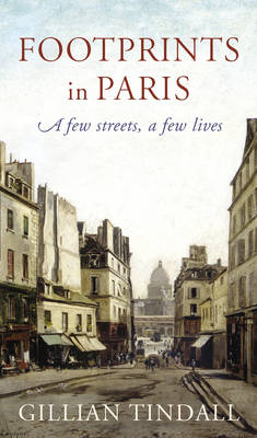 Footprints in Paris: A Few Streets, A Few Lives (Hardback)
