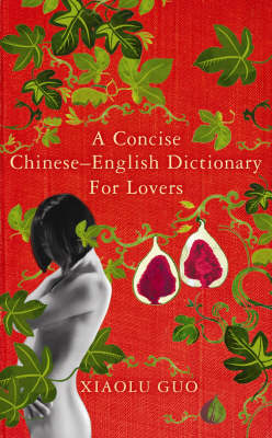 A Concise Chinese-English Dictionary for Lovers (Hardback)