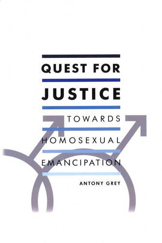 Quest for Justice: Towards Homosexual Emancipation (Paperback)