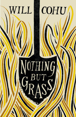 Nothing But Grass (Hardback)