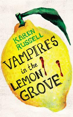 Vampires in the Lemon Grove (Hardback)