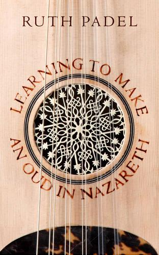 Learning to Make an Oud in Nazareth (Paperback)