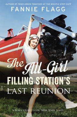 The All-Girl Filling Station's Last Reunion (Hardback)