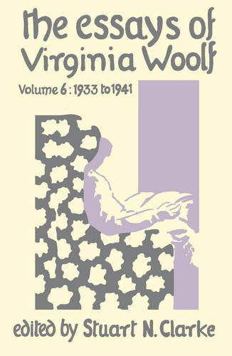 Essays Virginia Woolf Vol.6 (Hardback)