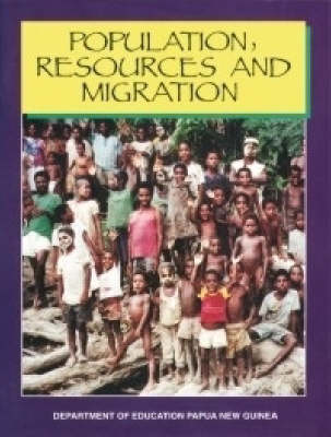 Population Resources and Migration - PNG Department of Education Series 7 (Paperback)