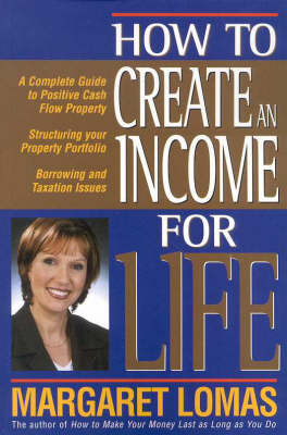 How to Create an Income for Life (Paperback)