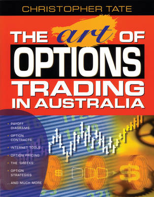The Art of Options Trading in Australia (Paperback)