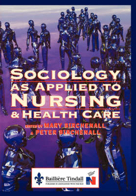 Sociology as Applied to Nursing and Health Care (Paperback)