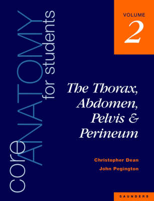 Core Anatomy for Students: Thorax, Abdomen, Pelvis and Perineum v. 2 (Paperback)