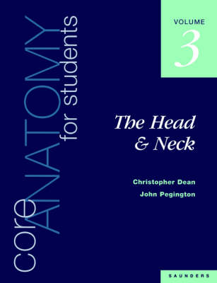 Core Anatomy for Students: Head & Neck v. 3 (Paperback)