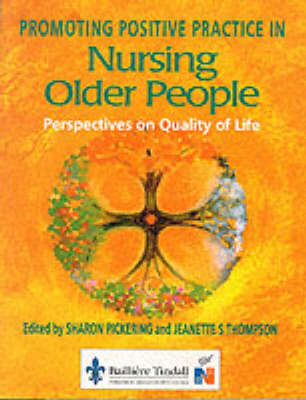 Promoting Positive Practice in Nursing Older People: Perspectives on Quality of Life (Paperback)