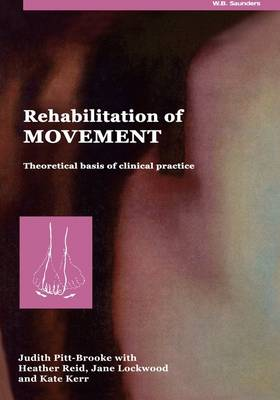 Rehabilitation of Movement: Theoretical Basis of Clinical Practice (Paperback)