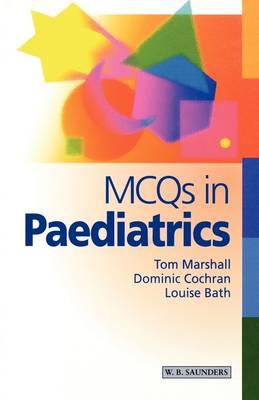MCQs in Paediatrics - MCQ - Saunders (Paperback)