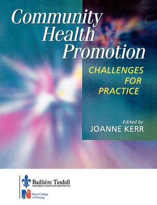 Community Health Promotion: Challenges for Practice (Paperback)