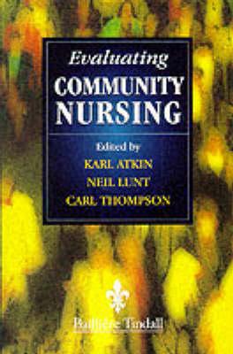 Evaluating Change in Community Nursing (Paperback)