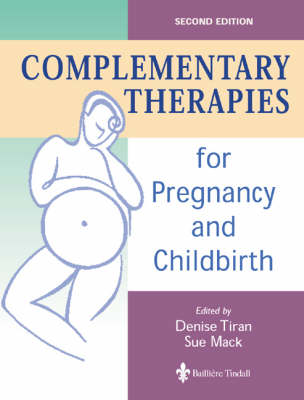 Complementary Therapies for Pregnancy and Childbirth (Paperback)