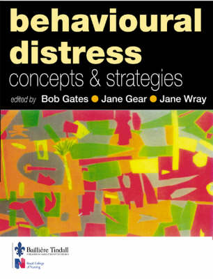 Behavioural Distress: Concepts and Strategies (Paperback)