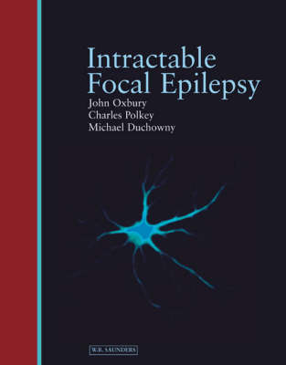 Intractable Focal Epilepsy (Hardback)
