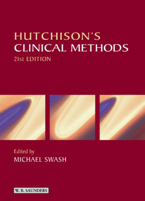 Hutchison's Clinical Methods: An Integrated Approach to Clinical Practice With STUDENT CONSULT Online Access (Paperback)