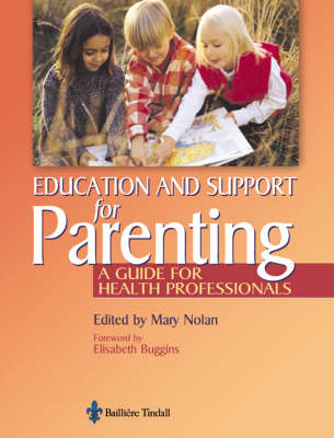 Education for Parenting: A Guide for Health Professionals (Paperback)
