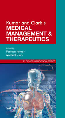 Kumar & Clark's Medical Management and Therapeutics (Paperback)