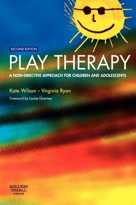 Play Therapy: A Non-Directive Approach for Children and Adolescents (Paperback)