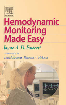 Hemodynamic Monitoring Made Easy (Paperback)