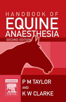 Handbook of Equine Anaesthesia (Paperback)