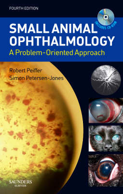 Small Animal Ophthalmology: A Problem-Oriented Approach (Paperback)