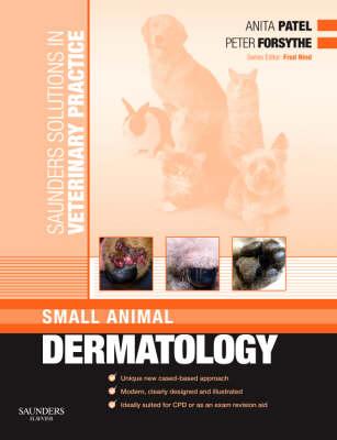 Saunders Solutions in Veterinary Practice: Small Animal Dermatology - Saunders Solutions in Veterinary Practice (Paperback)