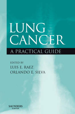 Lung Cancer: A Practical Guide (Paperback)