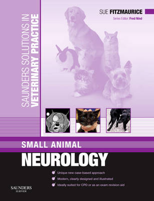 Saunders Solutions in Veterinary Practice: Small Animal Neurology (Paperback)