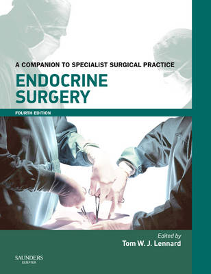 Endocrine Surgery: A Companion to Specialist Surgical Practice - Companion to Specialist Surgical Practice