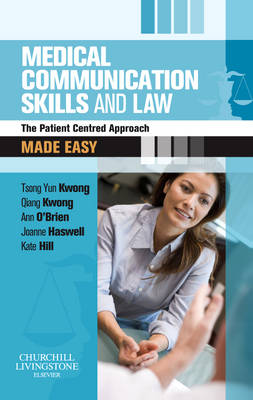Medical Communication Skills and Law Made Easy: The Patient-Centred Approach - Made Easy (Paperback)